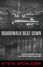 Boardwalk Beat Down