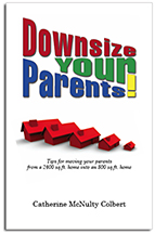 Downsize Your Parents!