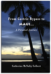From Gastric Bypass to Maui