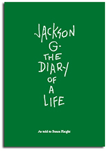 Jackson G. The Diary of a Life