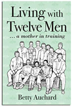 Living with Twelve Men
