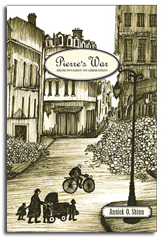 Pierre's War - From Invasion to Liberation